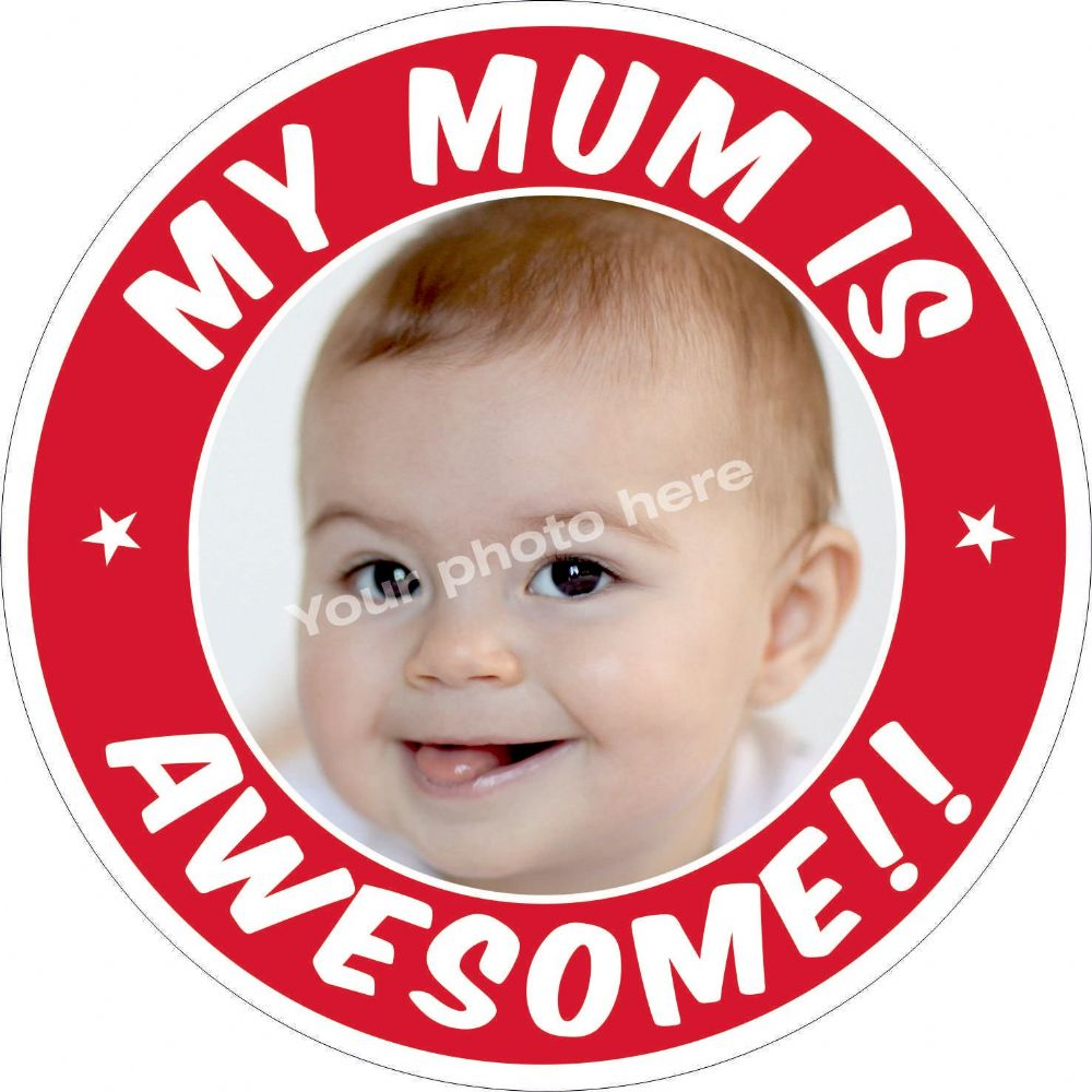 My Mum is Awesome sticker